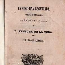 Libros antiguos: OPERA ITALIANA 1871 - LA CISTERNA ENCANTADA. Lote 25966174