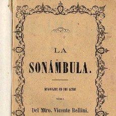Libros antiguos: OPERA ITALIANA 1871 - LA SONAMBULA. Lote 25966264
