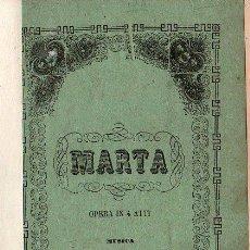 Libros antiguos: OPERA ITALIANA 1871 - MARTA. Lote 25966301