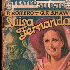 Libros antiguos: LUISA FERNANDA POR F.ROMERO Y G.F.SHAW - EDITORIAL CISNE 1932. Lote 26190590