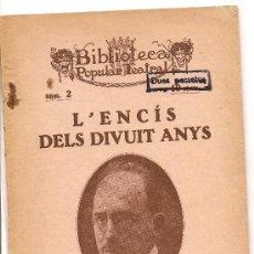 Libros antiguos: L´ENCÍS DELS DIVUIT ANYS DE POMPEU CREHUET(1926). Lote 27174031