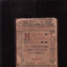Libros antiguos: MANUEL LINARES RIVAS, TEATRO OBRAS COMPLETAS TOMO II - BIBLIOTECA HISPANIA 1914. Lote 27735723