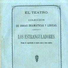 Libros antiguos: RAFAEL DEL CASTILLO Y TELESFORO CORADA : LOS ESTRANGULADORES (1865) . Lote 54296611