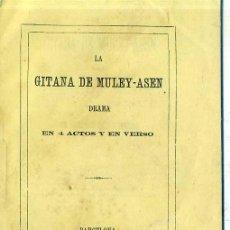 Libros antiguos: SEGISMUNDO CERVÍ Y CAMPASOL : LA GITANA DE MULEY-ASEN (1872) . Lote 54296601