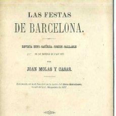 Libros antiguos: MOLAS Y CASAS : LAS FESTAS DE BARCELONA (1877) CATALÁN. Lote 28381255