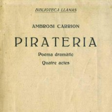 Libros antiguos: AMBROSI CARRION : PIRATERIA (1929) CATALÁN - DEDICATORIA MANUSCRITA DEL AUTOR. Lote 28381314