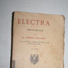 Libros antiguos: 0604- 'ELECTRA - DRAMA EN CINCO ACTOS' POR PÉREZ GALDÓS - LIBR. SUCS. DE HERNANDO - 1920. Lote 28578424