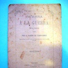 Libros antiguos: GUERRA A LA GUERRA - AÑO 1873 - DOLORA DRAMÁTICA - RAMÓN DE CAMPOAMOR. Lote 28738314
