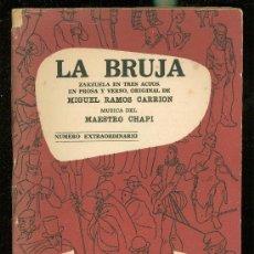 Libros antiguos: LA BRUJA, ZARZUELA EN TRES ACTOS, ORGINAL DE MIGUEL RAMOS CARRION. BIBLIOTECA TEATRAL, 1887. Lote 28949086