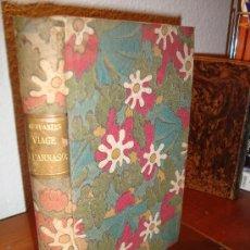 Libros antiguos: (72) VIAGE AL PARNASO-LA NUMANCIA-EL TRATO DE ARGEL COMPUESTO POR MIGUEL DE CERVANTES SAAVEDRA. Lote 29156160