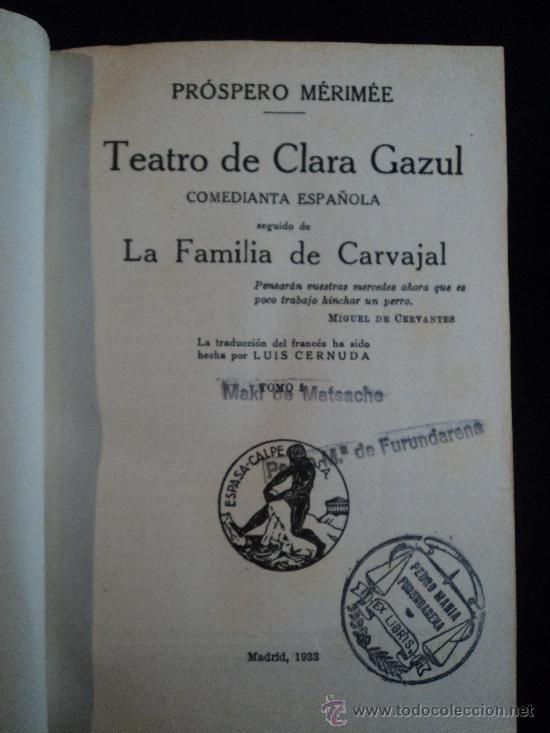 TEATRO DE CLARA AZUL.(3 VOL) LA FAMILIA CARVAJAL. MARIME. ED. ESPASA. 1933 (Libros antiguos (hasta 1936), raros y curiosos - Literatura - Teatro)
