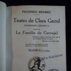 Libros antiguos: TEATRO DE CLARA AZUL.(3 VOL) LA FAMILIA CARVAJAL. MARIME. ED. ESPASA. 1933. Lote 29302560