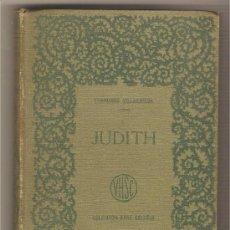 Libros antiguos: JUDITH .- FRANCISCO VILLAESPESA. Lote 29310805