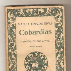 Libros antiguos: COBARDÍAS .- MANUEL LINARES RIVAS. Lote 29318062