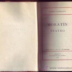 Libros antiguos: LEANDRO FERNANDEZ DE MORATIN. TEATRO. PROL., EDICI. Y NOTAS DE F. RUIZ MORCUENDE. EDIC. . Lote 29333964