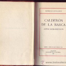 Libros antiguos: PEDRO CALDERON DE LA BARCA. AUTOS SACRAMENTALES.2 TOMOS. EDICION Y NOTAS DE ANGEL VALBUENA PRAT. . Lote 29346066