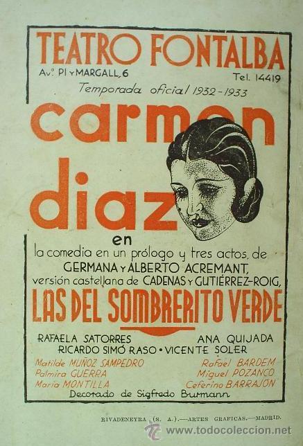 Libros antiguos: LAS DEL SOMBRERITO VERDE - CADENAS Y GUTIÉRREZ-ROIG - LA FARSA - 1932 (Excelente estado) - Foto 2 - 29521549