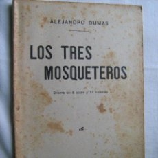 Libros antiguos: LOS TRES MOSQUETEROS. DUMAS, ALEJANDRO. 1915. Lote 102569194