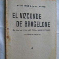 Libros antiguos: EL VIZCONDE DE BRAGELONE. DUMAS, ALEJANDRO. 1915. Lote 107836180