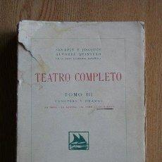 Libros antiguos: TEATRO COMPLETO. TOMO III. ÁLVAREZ QUINTERO (SERAFÍN Y JOAQUÍN). Lote 30401826
