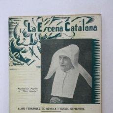 Livres anciens: LIBRO LA ESCENA CATALANA NUM. 411 - MARE ALEGRIA COMEDIA EN TRES ACTOS - LLIBRERIA BONAVIA 1935. Lote 30509557