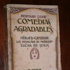 Libros antiguos: COMEDIAS AGRADABLES POR BERNARD SHAW DE ED. AGUILAR EN MADRID S/F. Lote 30653393