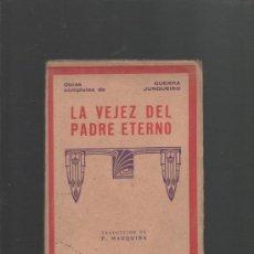 Libros antiguos: OBRAS COMPLETAS DE GUERRA JUNQUEIRO LA VEJEZ DEL PADRE ETERNO TRADUCCION DE EDUARDO MARQUINA 1885. Lote 30925943
