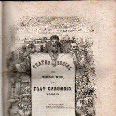 Libros antiguos: TEATRO SOCIAL DEL SIGLO XIX, FRAY GERUNDIO, TOMO II, MELLADO, MADRID 1846. Lote 31005986