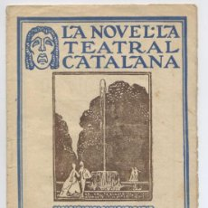 Libros antiguos: LA NOVEL.LA TEATRAL CATALANA *DON BERTRAN DE FIGUEIROA*, JULIO DANTAS RIBERA - Nº 44 - ANY 1920. Lote 31231677
