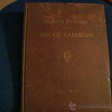 Libros antiguos: (332) ALBUM RECORD A EN ANGEL GUIMERA - PATROCINAT PER LES