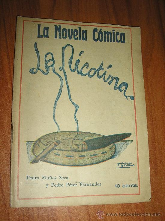 MUÑOZ SECA-LA NICOTINA-1917-1ª EDICIÓN (Libros antiguos (hasta 1936), raros y curiosos - Literatura - Teatro)