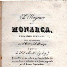 Libros antiguos: EL REGRESO DEL MONARCA, TEATRO DEL PRÍNCIPE, SS.MM.,JOSÉ Mª DE CARNERERO,MADRID,IMP. DE SANCHA,1828. Lote 31275075