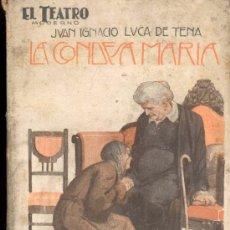 Libros antiguos: LA CONDESA MARIA DE JUAN IGNACIO LUCA DE TENA - EL TEATRO MODERNO Nº 71 - 1927. Lote 31462470