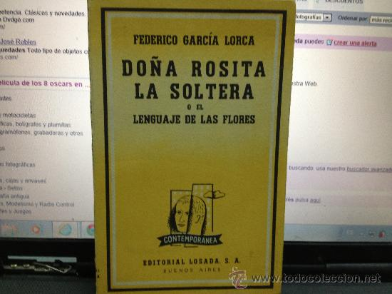 DOÑA ROSITA LA SOLTERA -GARCIA LORCA (Libros antiguos (hasta 1936), raros y curiosos - Literatura - Teatro)