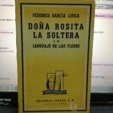 Libros antiguos: DOÑA ROSITA LA SOLTERA -GARCIA LORCA. Lote 31818293