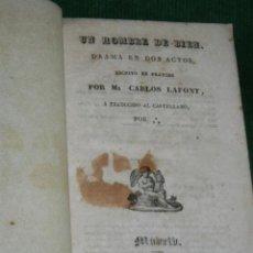 Libros antiguos: UN HOMBRE DE BIEN, DE CARLOS LAFONT - 1840. Lote 32012821