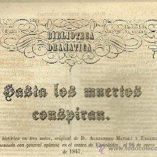 Libros antiguos: HASTA LOS MUERTOS CONSPIRAN / ALEJANDRO MAYOLI Y ENDERIZ - 1847. Lote 32099365