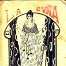Libros antiguos: LA CUÑA. RICARDO EDWARDS. VALPARAISO1916. PRIMERA EDICIÓN. Lote 32143770