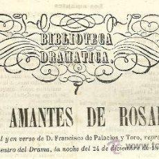 Libros antiguos: LOS AMANTES DE ROSARIO :JUGUETE CÓMICO ORIGINAL Y EN VERSO / FRANCISCO DE PALACIOS Y TORO- 1853. Lote 32184052