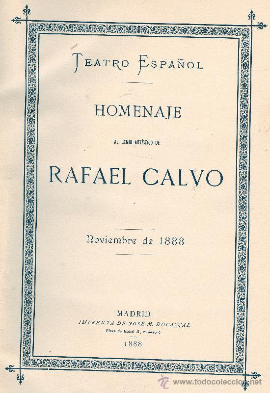VARIOS. HOMENAJE A RAFAEL CALVO. MADRID, 1888. TEATRO. S5 (Libros antiguos (hasta 1936), raros y curiosos - Literatura - Teatro)