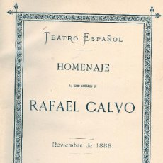 Libros antiguos: VARIOS. HOMENAJE A RAFAEL CALVO. MADRID, 1888. TEATRO. S5. Lote 32205949
