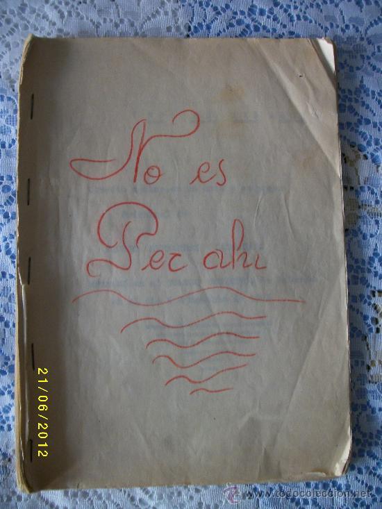 OBRA DE TEATRO NO ES PER AHI AÑO 1929 (Libros antiguos (hasta 1936), raros y curiosos - Literatura - Teatro)