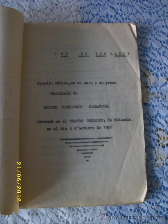 Libros antiguos: OBRA DE TEATRO NO ES PER AHI AÑO 1929 - Foto 2 - 32298673
