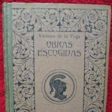 Libros antiguos: OBRAS ESCOGIDAS - VENTURA DE LA VEGA (MONTANER Y SIMÓN, 1894). Lote 33762866