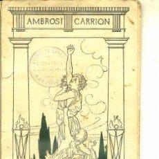 Libros antiguos: AMBROSI CARRION : EL FILL DE CRIST (1912) TEATRE CATALÀ. Lote 33967645