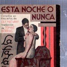 Libros antiguos: REVISTA SEMANAL LA FARSA, AÑO VI, 1932 MADRID, COMEDIA ESTA NOCHE O NUNCA Nº 245. Lote 34122822