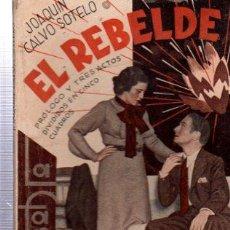 Libros antiguos: REVISTA SEMANAL LA FARSA, AÑO IX, 1935 MADRID, COMEDIA EL REBELDE Nº 388. Lote 34122861