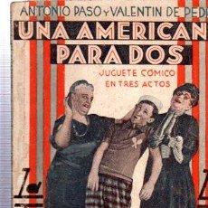 Libros antiguos: REVISTA SEMANAL LA FARSA, AÑO VII, 1933 MADRID, COMEDIA UNA AMERICANA PARA DOS Nº 319. Lote 34122912