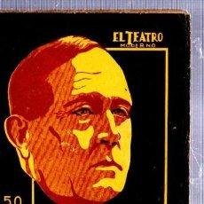 Libros antiguos: EL TEATRO MODERNO, AZORÍN OLD SPAIN, AÑO IV, 1928, Nº 148, PRENSA MODERNA, MADRID. Lote 34134296