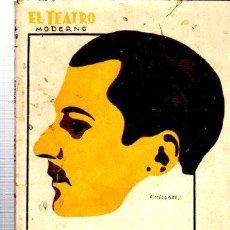 Libros antiguos: EL TEATRO MODERNO, LA CENA DE LAS BURLAS, PRENSA MODERNA, MADRID, AÑO VII, 1931, Nº 326. Lote 34134305